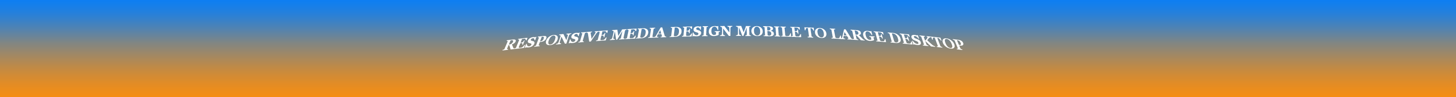 responsive media web design from smartphone to large desktop